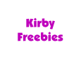 Kirby Freebies